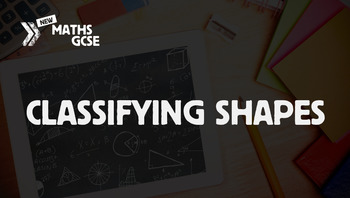 Classifying Shapes - Complete Lesson