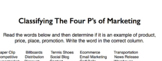 Classifying The Four P's of Marketing