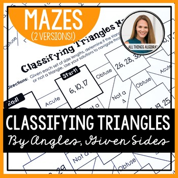 Classifying Triangles (By Angles, Given Sides) Mazes