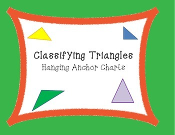 Classifying Triangles Hanging Anchor Charts