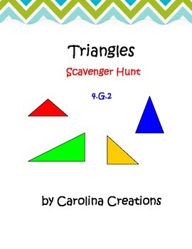 Classifying Triangles Scavenger Hunt 4.G.3 Fourth Grade Common Core Math
