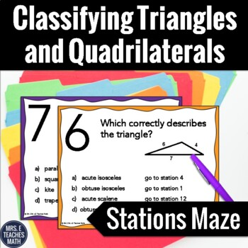 Classifying Triangles and Quadrilaterals Stations Maze Activity