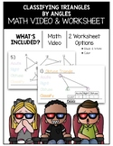 Classifying Triangles by Angles Math Video and Worksheet