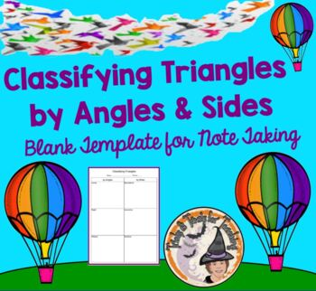 Classifying Triangles by Angles and Sides Student Notes Graphic Organizer