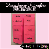 Classifying Triangles by Sides and Angles Foldable
