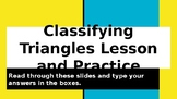 Classifying Triangles by Sides and Angles Notes and Digital Practice