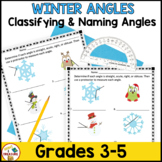 Classifying and Measuring Angles- Winter Holiday Theme