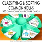 Common Nouns | Vocabulary Activities | Classifying | Sorti