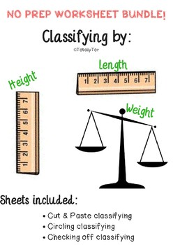 Classifying by Length, Weight & Height
