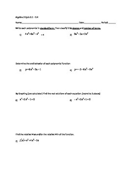 Classifying polynomials, end behavior, finding real solutions, workshseet