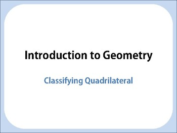 Classifying quadrilateral. Geometry