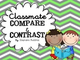 Classmate Compare and Contrast
