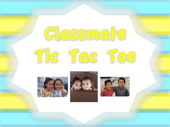 Classmate Tic Tac Toe