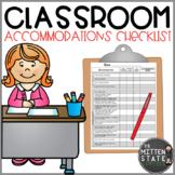 Classroom Accommodation Checklist