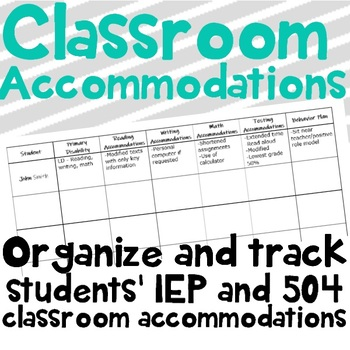 Classroom Accommodations Tracker