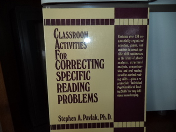 Çlassroom Actiities for orrecting Specific Reading Problems ISBN#0-13-136219-4