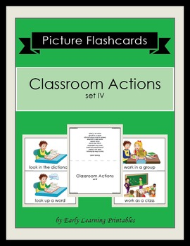 Classroom Actions (set IV) Picture Flashcards