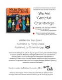 We Are Grateful Otsaliheliga Classroom & Activity Guide