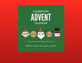 Classroom Advent Calendar for the Month of December