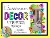 Classroom Affirmation Mirror