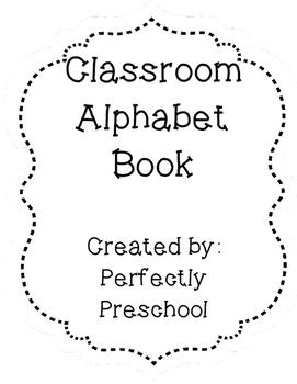 Classroom Alphabet Book {FREEBIE}
