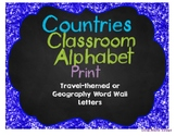 Classroom Alphabet:  Countries Theme