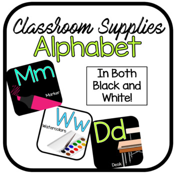Brights & Black Classroom Alphabet feat. School Supplies (White Included Too)