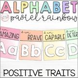 Classroom Alphabet | Positive Character Traits | Pastel Rainbow
