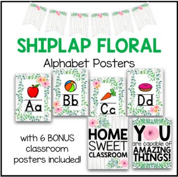 Classroom Alphabet Posters - Shiplap Floral