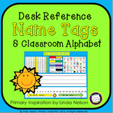 First Grade Desk Reference Name Tags and Classroom Alphabet