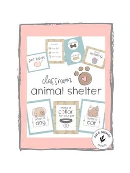 Classroom Animal Shelter