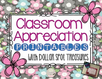 Classroom Appreciation Printables with Dollar Spot Treasure Ideas