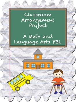Classroom Arrangement PBL for Math and Language Arts