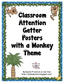 Classroom Attention Getter Posters-Monkey Theme