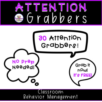 Classroom Attention Grabbers!