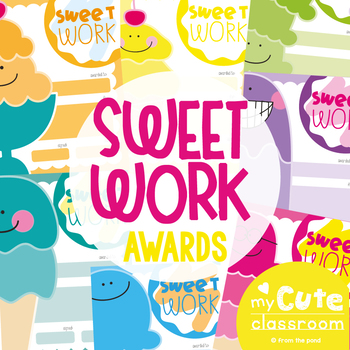 Classroom Award Certificates {Sweet Work}