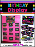 Classroom BRIGHTS Birthday Board