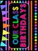Classroom BRIGHTS Birthday Board