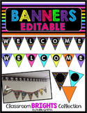 Classroom BRIGHTS Welcome Banner {Editable}