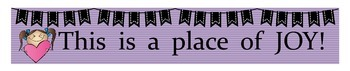 Classroom Banner / Decor:  This Is A Place of Joy!