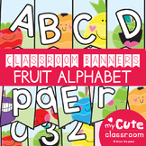 Classroom Banner: Fun Fruit Alphabet + Numbers