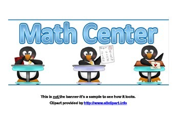 Classroom Banner-Math Center-Math Penguin Theme