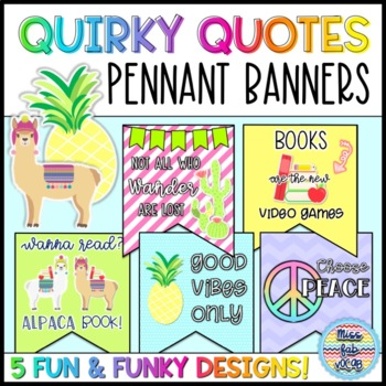 Classroom Banner: Quirky Quotes!