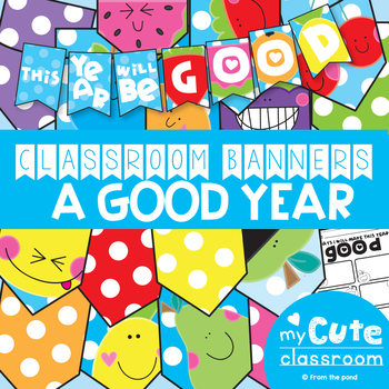 Classroom Banner: This Year Will Be Good