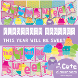 Classroom Banner: This Year Will Be Sweet