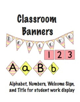 Classroom Banners: Alphabet, Numbers, Welcome Sign, and Work Wall Title!