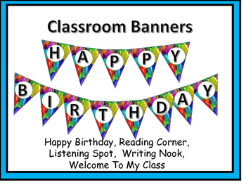 Classroom Banners For the Year!