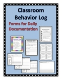 Classroom Behavior Log: Forms for Daily Documentation
