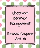 Classroom Behavior Management Reward Coupons {Set #1} :)
