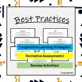 Classroom Best Practices: Assessment Strategies, Cooperati